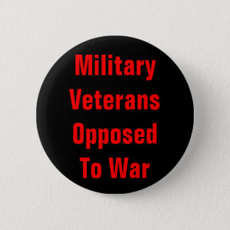 military veterans opposed to war pinback button
