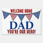 Military Welcome Home Dad Lawn Signs