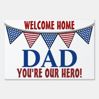 Military Welcome Home Dad Sign