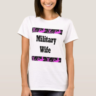 military wife2 T-Shirt