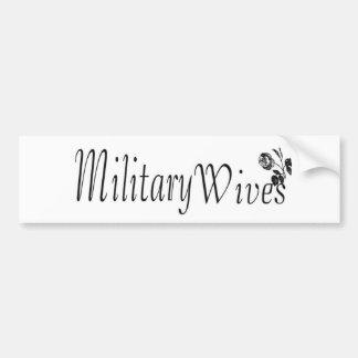 Military wives bumper sticker