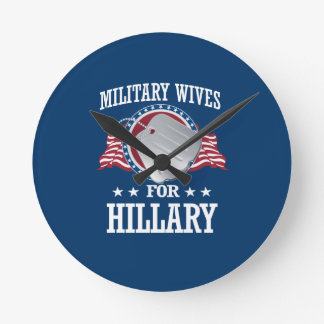 MILITARY WIVES FOR HILLARY ROUND CLOCK