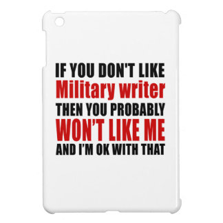Military writer Don't Like Designs iPad Mini Cases
