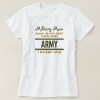 MilitaryMom-ArmyHero2 T-Shirt