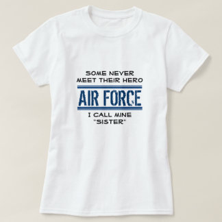 MilitarySister-AFHero1 T-Shirt