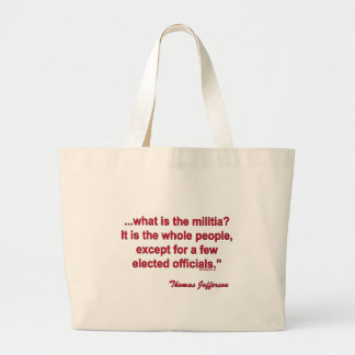 Militia by Thomas Jefferson Large Tote Bag