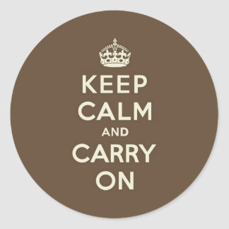 Milk Chocolate Keep Calm and Carry On Classic Round Sticker
