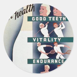 Milk - for health, good teeth, vitality, endurance classic round sticker