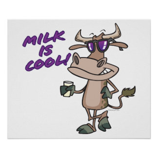 milk is cool funny cute cow cartoon poster