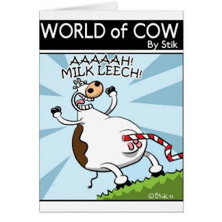 MILK LEECH! CARD