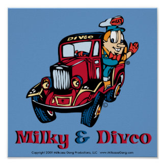 Milky and Divco Poster