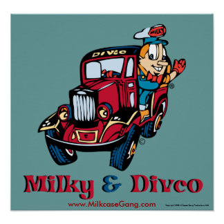 Milky and Divco Posters