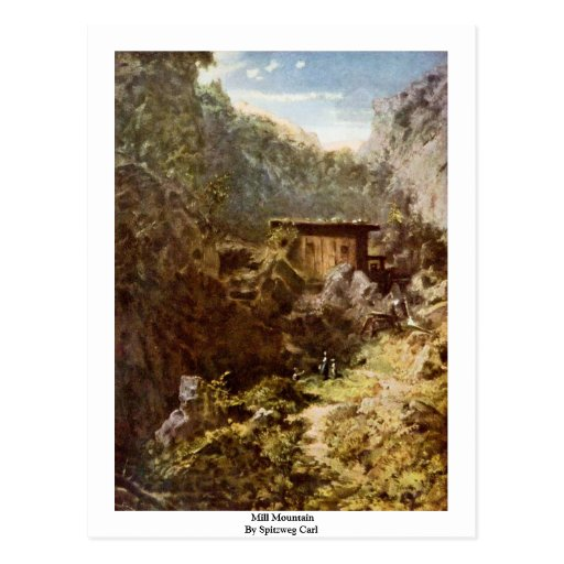 Mill Mountain By Spitzweg Carl Post Cards