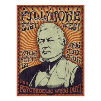 Millard Fillmore - Whig Out Posters