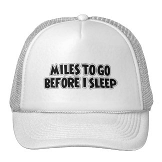 Millas a ir antes de que duerma gorras