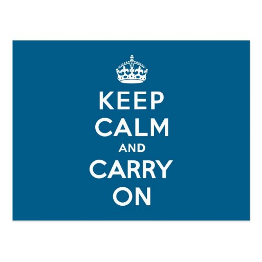 Millenium Blue Keep Calm and Carry On Postcard