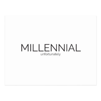 Millennial Unfortunately - Embarrassed of Generati Postcard