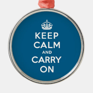 Millennium Blue Keep Calm and Carry On Metal Ornament