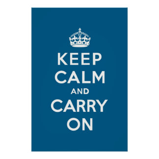 Millennium Blue Keep Calm and Carry On Poster