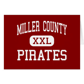 Miller County - Pirates - Middle - Colquitt Greeting Cards