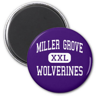 Miller Grove - Wolverines - High - Lithonia 2 Inch Round Magnet