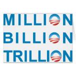 MILLION BILLION TRILLION GREETING CARD