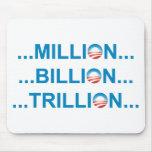 MILLION BILLION TRILLION MOUSEPAD