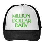 MILLION DOLLAR BABY HAT
