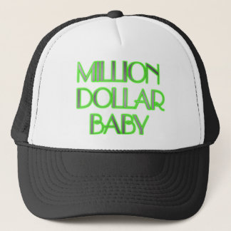 MILLION DOLLAR BABY TRUCKER HAT