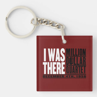 "Million Dollar Quartet ""I Was There"" Double-Sided Square Acrylic Keychain"