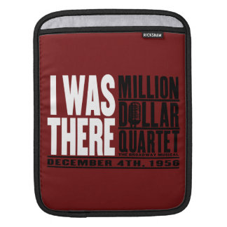 "Million Dollar Quartet ""I Was There"" iPad Sleeves"