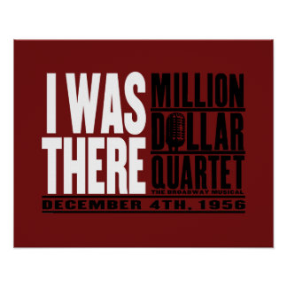 """Million Dollar Quartet """"I Was There"""" Poster"""