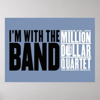 "Million Dollar Quartet ""I'm With the Band"" Poster"