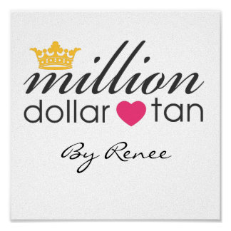 Million Dollar Tan Canvas Sign Posters