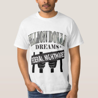 MILLION $ DREAMS T-Shirt