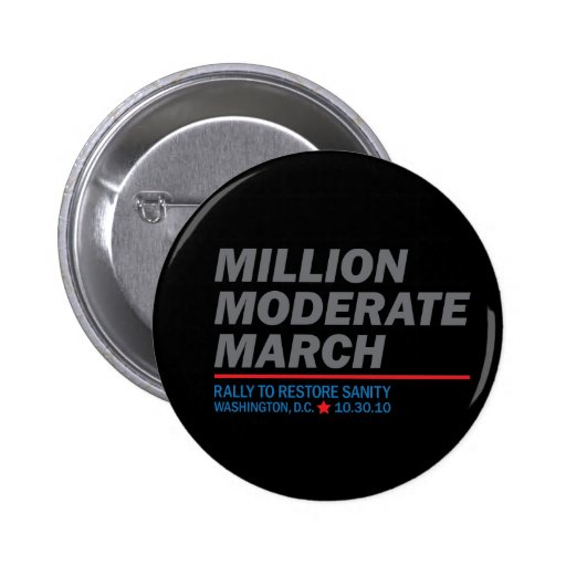 Million Moderate March Pins