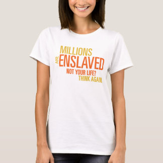 Millions Are Enslaved Women's T-Shirt