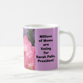 Millions of Moms are Voting for Sarah Palin! Mugs