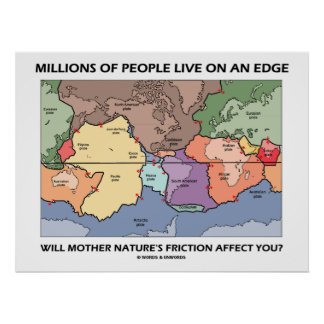 Millions Of People Live On An Edge (Earth Science) Posters