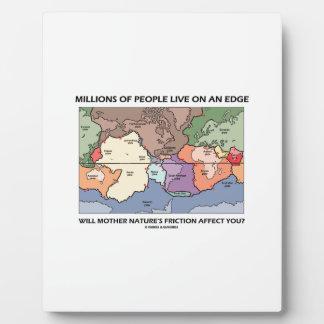 Millions People Live On An Edge Plate Tectonics Plaque