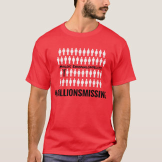 #MillionsMissing Men's T-Shirt