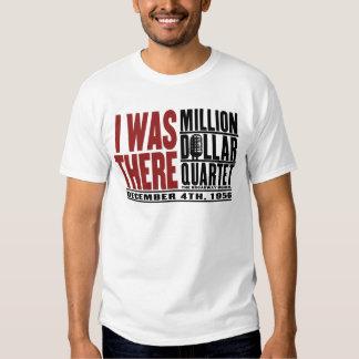 """Millón de cuartetos del dólar """"estaba allí """" camisas"""