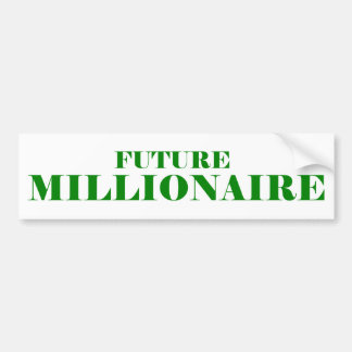 Millonario futuro pegatina de parachoque