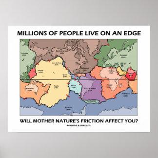 Millones de gente viven en un borde (la geología) póster