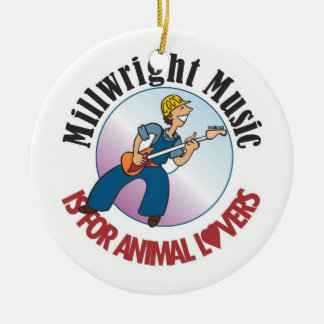 """MILLWRIGHT MUSIC IS FOR ANIMAL LOVERS"" DECORATION"