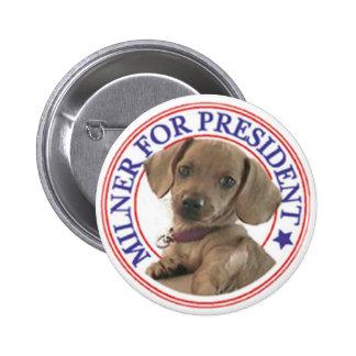 Milner for President Button