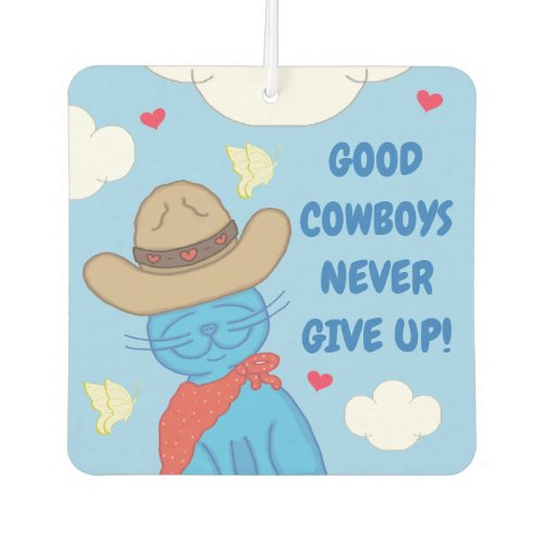 Milo Blue Cat Cowboy Never Give Up Air Freshener