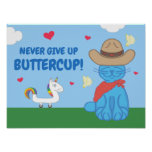 Milo Blue Cat Cowboy Never Give Up Buttercup Poster
