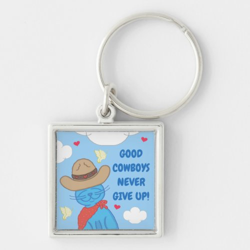 Milo Blue Cat Cowboy Never Give Up Keychain