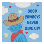 Milo Blue Cat Cowboy Never Give Up Poster